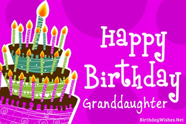 Birthday Wishes For Granddaughter And Greeting Cards – Birthday Greetings Granddaughter